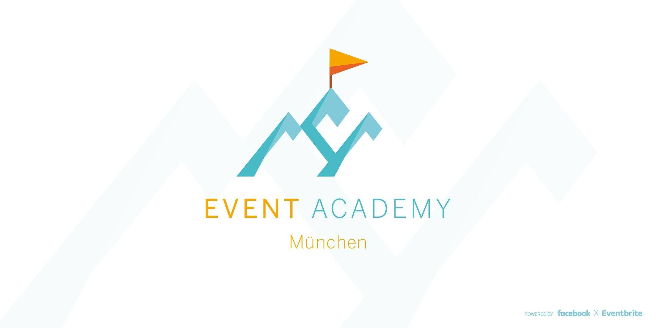 Event Academy MÜNCHEN – powered by Facebook & Eventbrite