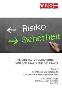 Leitfaden Veranstaltungssicherheit Band 1: Rechtliche Grundlagen & AGB zur Veranstaltungssicherheit