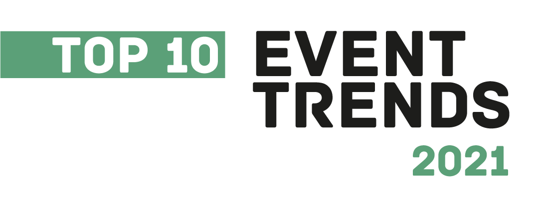 Event Trend Report 2021: 10 Trends für die Live-Marketing und Eventbranche